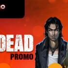 WALKING DEAD: Next Casino Promotion for CRL!